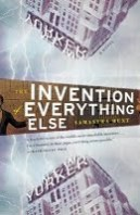 Invention of Everything Else