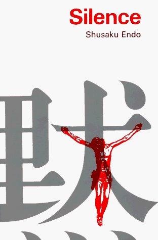 http://smile.amazon.com/Silence-Shusaku-Endo/dp/0800871863/ref=sr_1_1?ie=UTF8&qid=1392812430&sr=8-1&keywords=silence+shusaku+endo