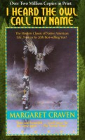 a review of the novel i heard the owl call my name by margaret craven I heard the owl call my name by margaret craven and a great selection of similar used, new and collectible books available now at abebookscouk.