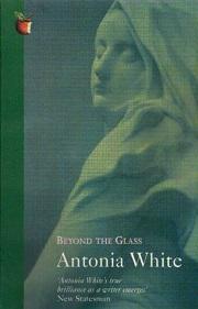 Beyond the Glass